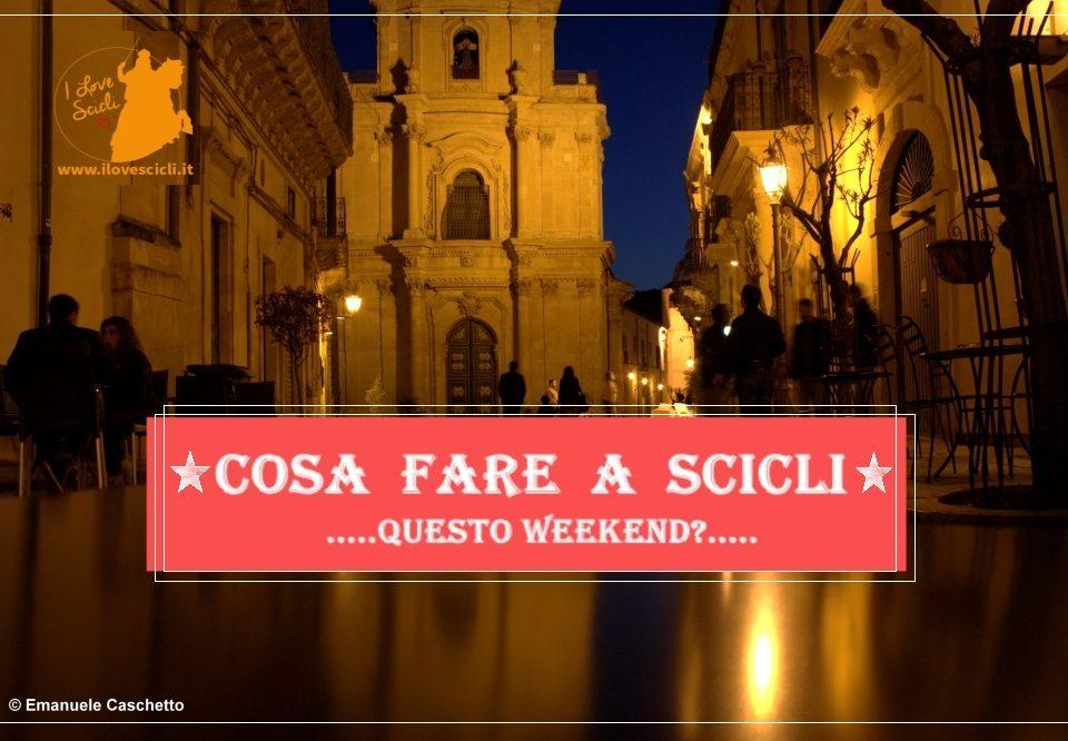 Cosa fare a Scicli questo weekend